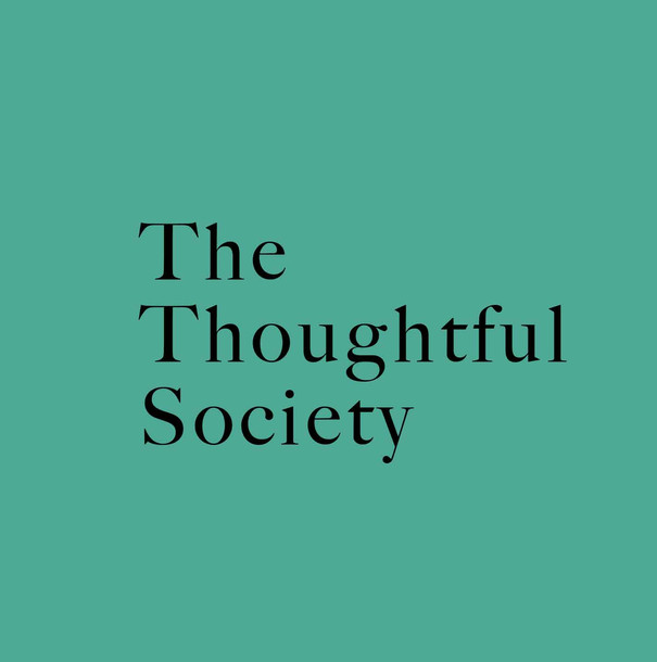 The Thoughtful Society