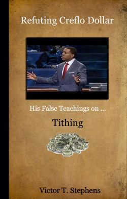 Ebook: Refuting Creflo Dollar: His False Teachings on Tithing