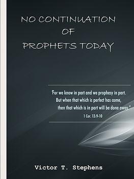 Ebook: No Continuation of Prophets Today