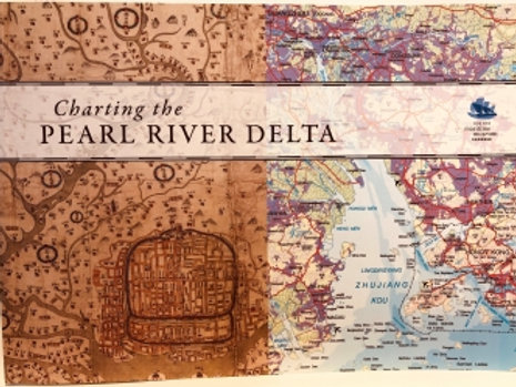Charting the PEARL RIVER DELTA -A catalogue of charts, sailing directions, views