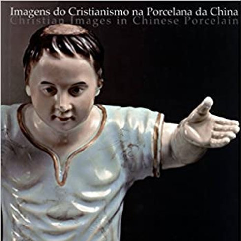 Christian Images in Chinese Porcelain Hardcover – January 1, 2003