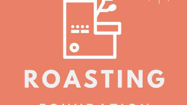 Roasting Foundation