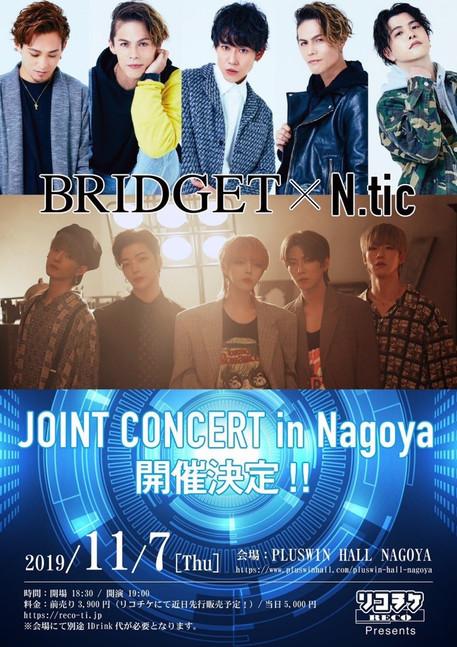 BRIDGET x N.tic JOINT CONCERT in NAGOYA