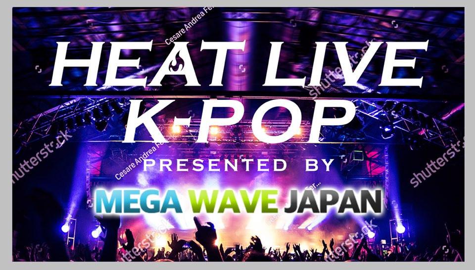 HEAT LIVE K-POP