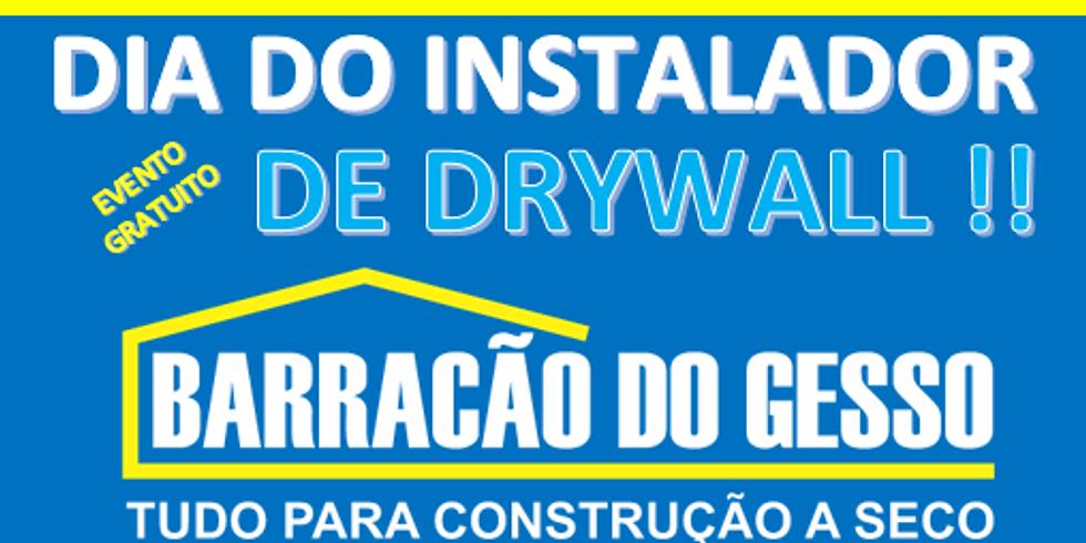 DIA DO INSTALADOR DE DRYWALL BARRACÃO DO GESSO !!!