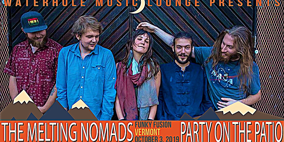 The Melting Nomads - Party on the Patio
