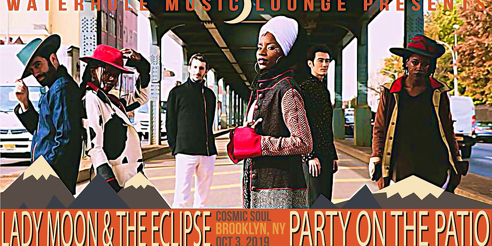 Lady Moon & the Eclipse at Party on the Patio