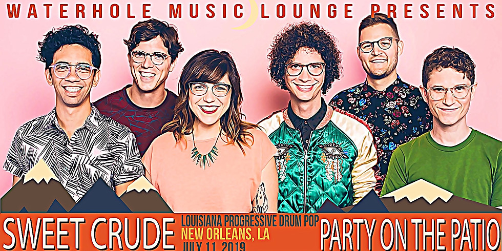 Sweet Crude - Party on the Patio