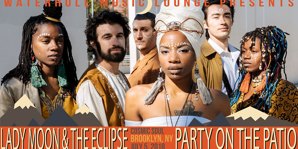 Lady Moon & The Eclipse - Party on the Patio