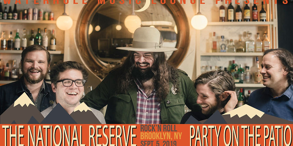 The National Reserve - Party on the Patio