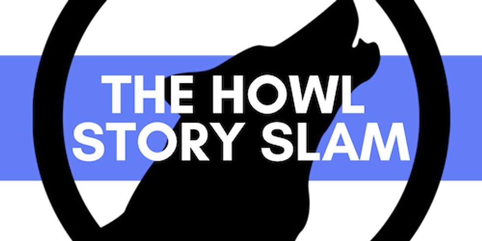 Postponed - Howl Story Slam - Postponed
