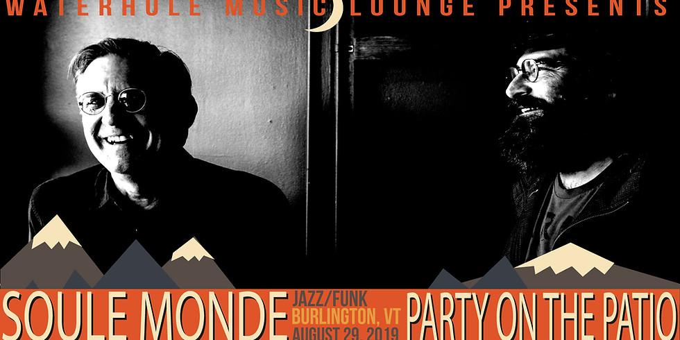 Soule Monde  - Party on the Patio - Waterhole