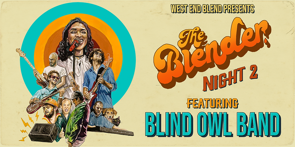 West End Blend with The Blind Owl Band - The Blender Night 2