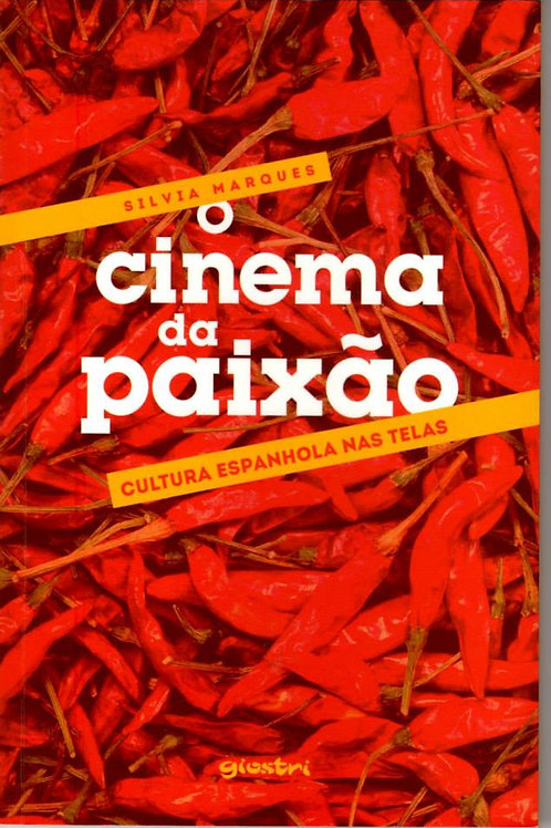 O cinema da paixão: Cultura espanhola nas telas
