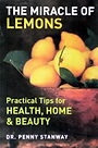 How lemons can aid health, home and beauty and be used in cooking