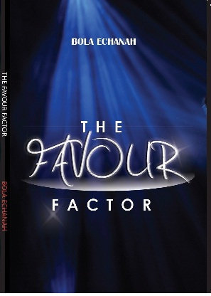 The Favour Factor by Bola Echanah