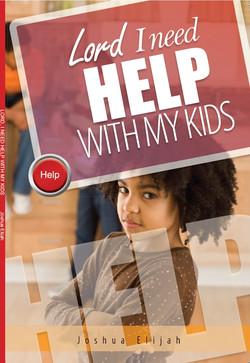 I+NEED+HELP+WITH+MY+KIDS.jpg