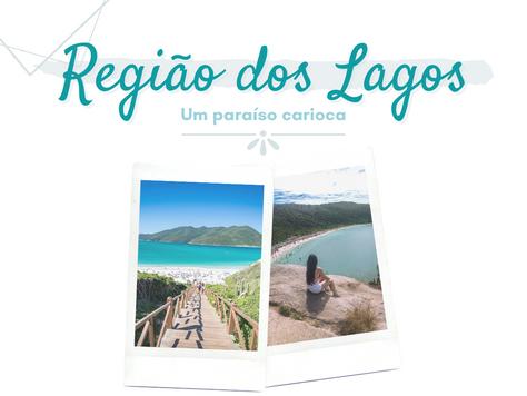 Rio de Janeiro: 0 que fazer na Região dos Lagos?