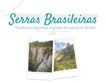 Serras Brasileiras: conheça um pouco mais sobre essas regiões