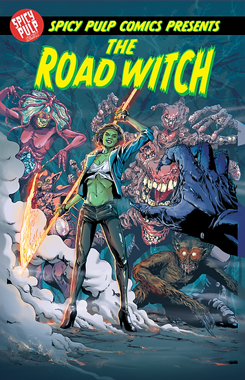 Spicy Pulp Comics #4 Featuring The Road Witch