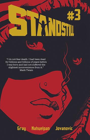 The Standstill #3