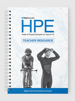 HPE Teacher Resource Years 9–10