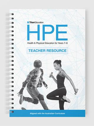 HPE Teacher Resource Years 7–8