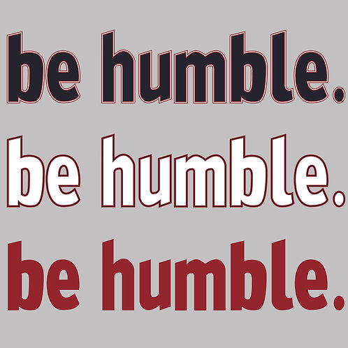 be humble - decal