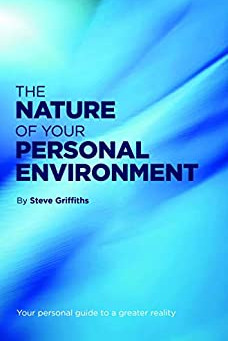 BOOK REVIEW: THE NATURE OF YOUR PERSONAL ENVIRONMENT, BY STEVE GRIFFITHS