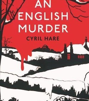 BOOK REVIEW: AN ENGLISH MURDER, BY CYRIL HARE