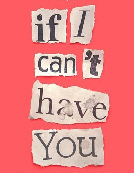 BOOK REVIEW: IF I CAN'T HAVE YOU, BY CHARLOTTE LEVIN