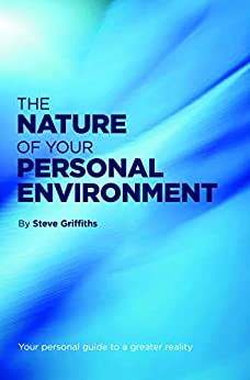 REVIEW: The Nature of your Personal Environment, by Steve Griffiths