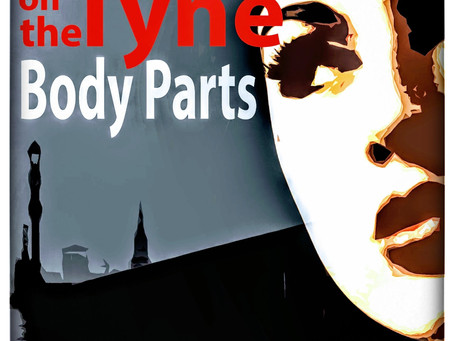 BOOK REVIEW: BLOOD ON THE TYNE: BODY PARTS, BY COLIN GARROW