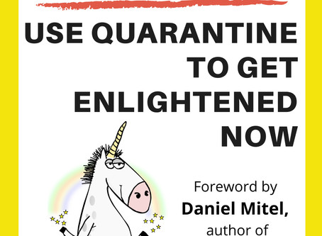 5* BOOK REVIEW: I, Unicorn: Use Quarantine to Get Enlightened NOW by Natasha Ewendt