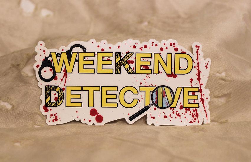 Weekend Detective Sticker