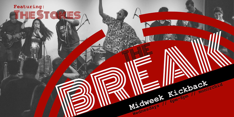 The Break: Featuring The Stakes