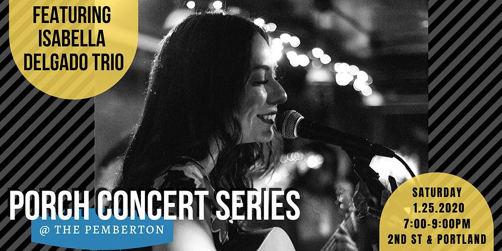Porch Concerts at Pemberton: Isabella Delgado