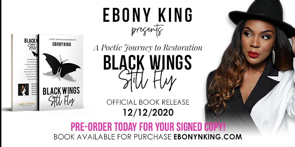 Black Wings Still Fly Book Release