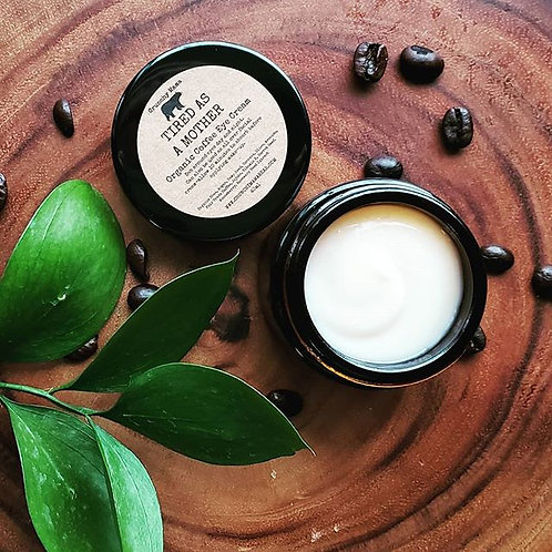 Organic Coffee Eye Cream-Tired As A Mother