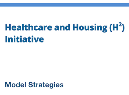 Healthcare and Housing (H2) Initiative - Model Strategies