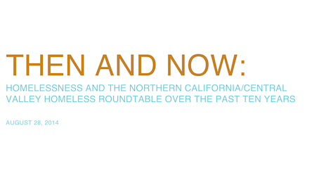 Then and Now: Homelessness and the Northern California & Central Valley Homeless Roundtable