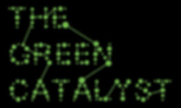 The Green Catalyst
