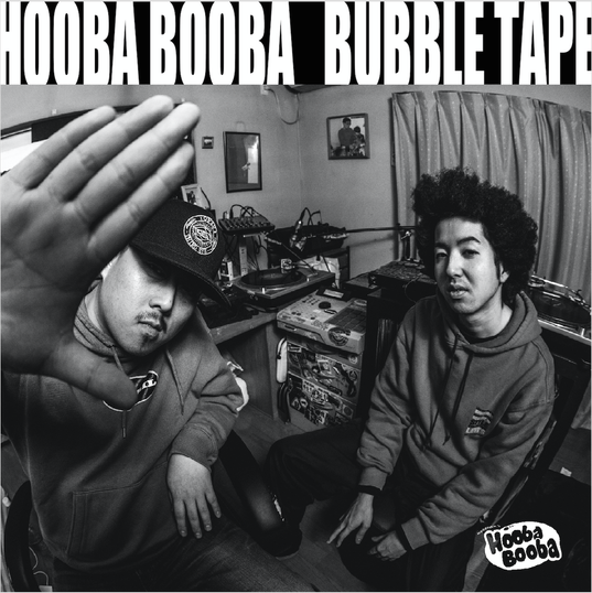 HOOBA BOOBA / BUBBLE TAPE