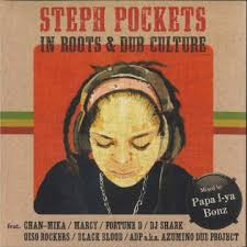 Steph Pockets / in roots & dub culture