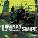 SWANKY SWIPE / Bunks Marmalade