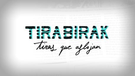 TIRABIRAK - Tiras que aflojan