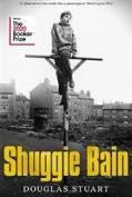 Shuggie Bain: Glasgow, grillad kyckling och Margret Thatcher.