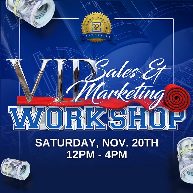Live Virtual VIP Sales & Marketing Workshop
