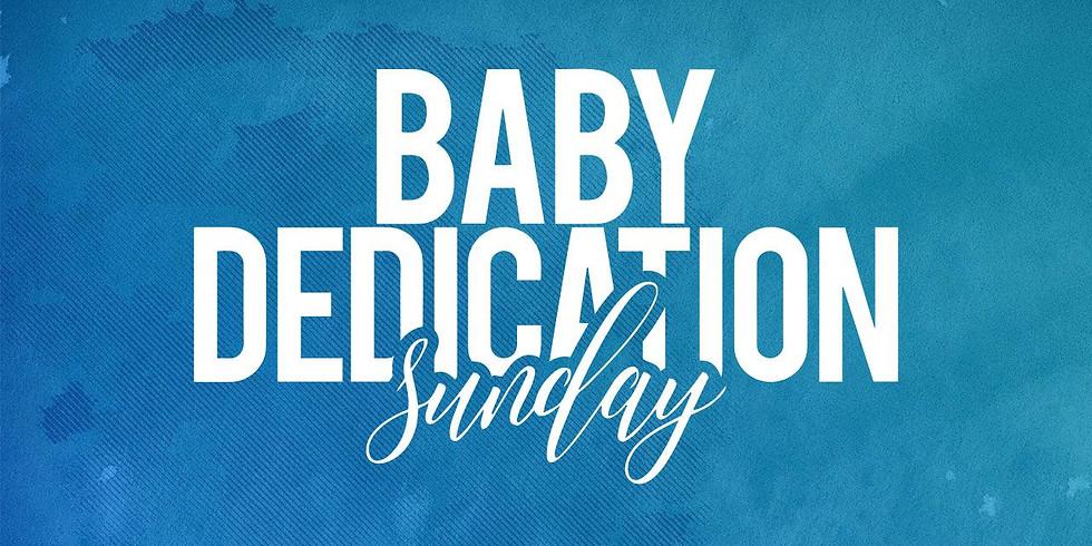 Baby Dedication Sunday!