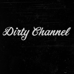 Dirty Channel Productions